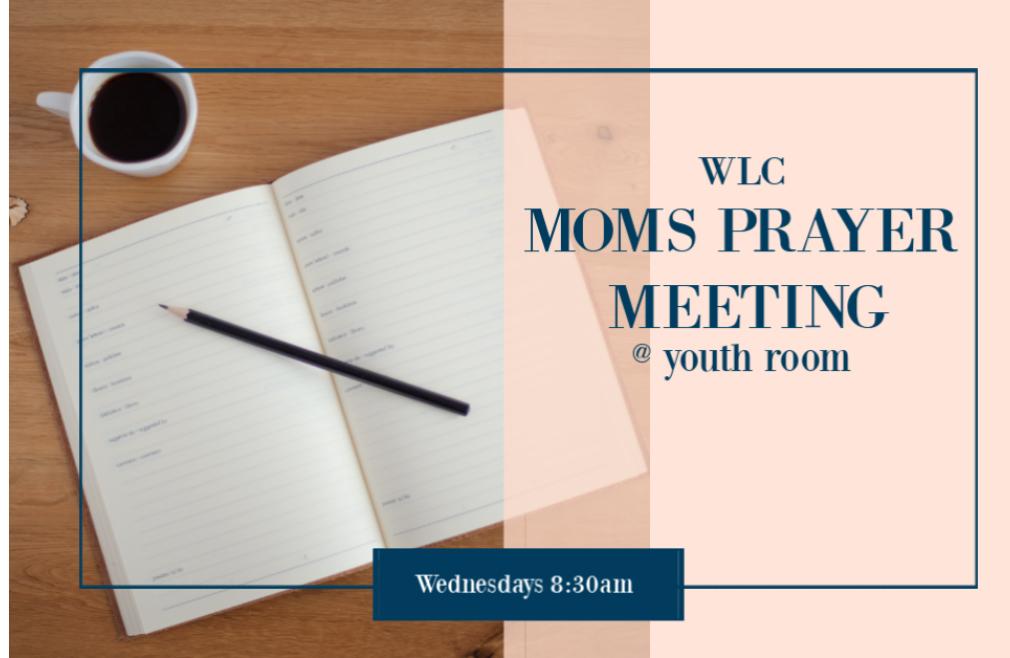 Moms' Prayer Meeting