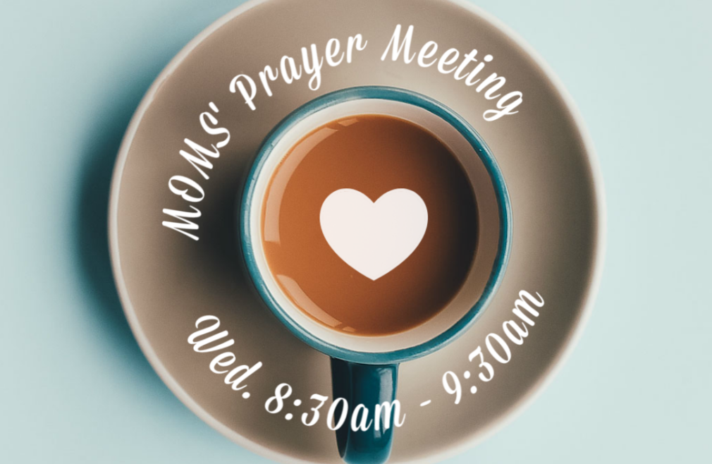 Mom's Prayer Meeting