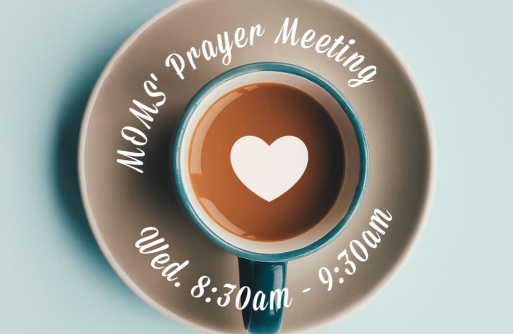 Mom's Prayer Meeting